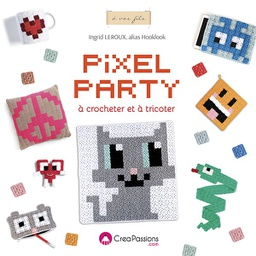 [9782814104075-559] Pixel party à crocheter et tricoter